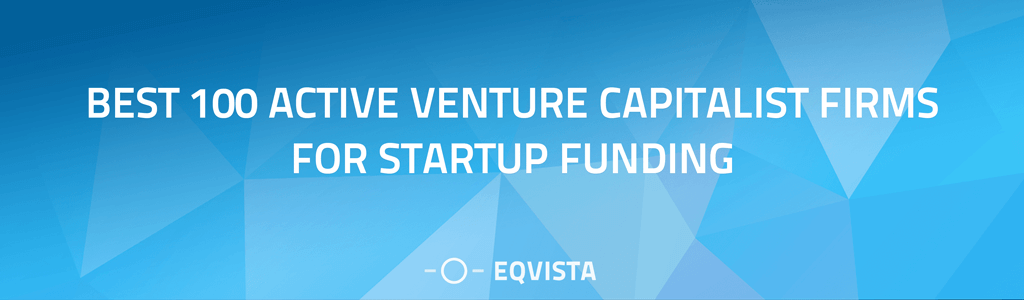 Best 100 Active Venture Capitalist Firms