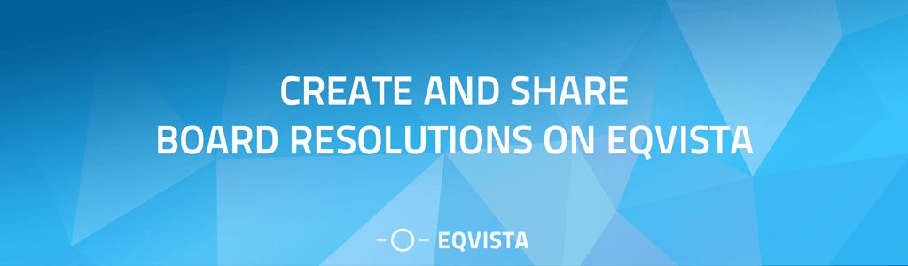 Create Board Resolutions
