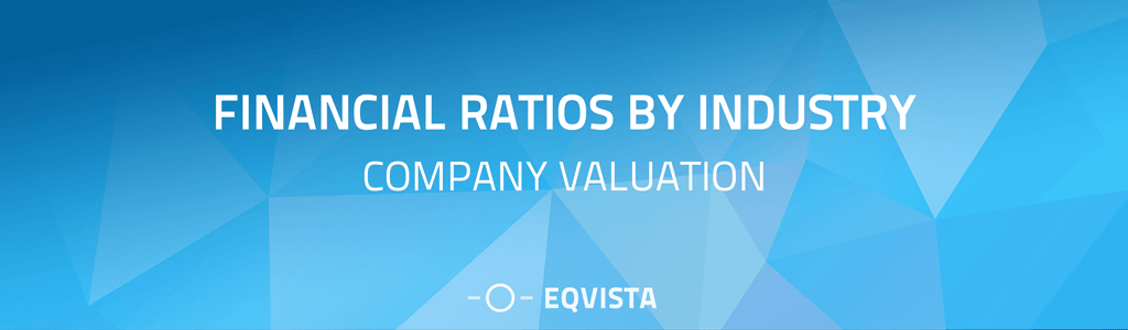 Company Valuation: Financial Ratios By Industry