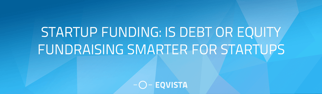 Debt or Equity Fundraising