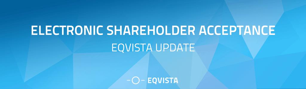Electronic Shareholder Acceptance