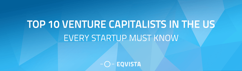 10 Venture Capitalists in the US