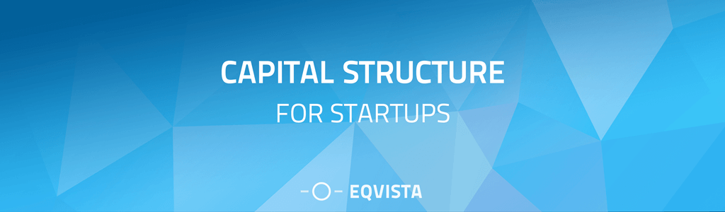 Capital Structure for Startups
