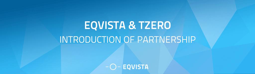 Eqvista & tZERO - Introduction of Partnership
