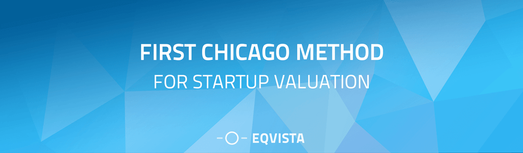 First Chicago Method of Valuation