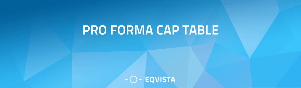 Pro Forma Cap Table