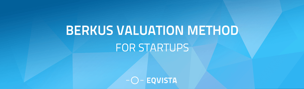 Berkus Valuation Method