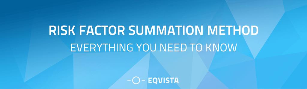 Risk-Factor Summation Method